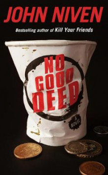 No Good Deed av John Niven (Innbundet)