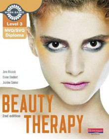 Level 3 NVQ/SVQ Diploma Beauty Therapy Candidate Handbook 2nd edition av Jane Hiscock, Elaine Stoddart og Jeanine Connor (Heftet)