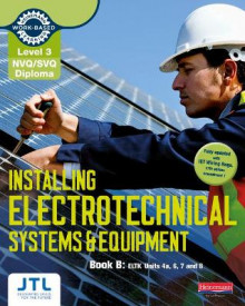 Level 3 NVQ/SVQ Diploma Installing Electrotechnical Systems and Equipment Candidate Handbook B av JTL Training (Heftet)