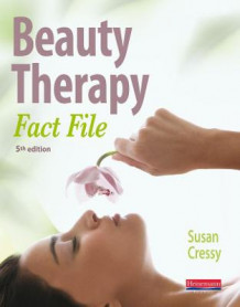 Beauty Therapy Fact File: Student Book av Susan Cressy (Heftet)