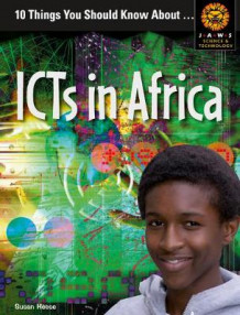 10 Things You Should Know About ICTs in Africa av Susan Heese (Heftet)