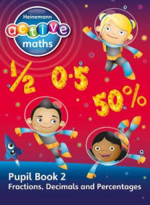 Heinemann Active Maths - Second Level - Exploring Number - Pupil Book 2 - Fractions, Decimals and Percentages: Pupil book 2 av Lynda Keith, Lynne McClure, Peter Gorrie og Amy Sinclair (Heftet)