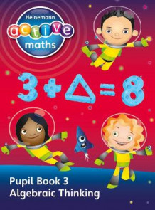Heinemann Active Maths - Second Level - Exploring Number - Pupil Book 3 - Algebraic Thinking av Lynda Keith, Lynne McClure, Peter Gorrie og Amy Sinclair (Heftet)