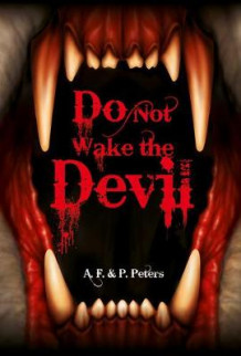 Do Not Wake the Devil av Andrew Peters og Polly Peters (Innbundet)