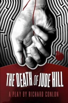 The Death of Jude Hill av Richard Conlon (Innbundet)