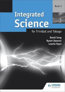 Integrated Science for Trinidad and Tobago Workbook 2 av Byron Dawson, David Sang og L. Ryan (Heftet)