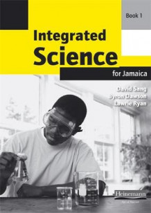 Integrated Science for Jamaica Workbook 1: Workbook 1 av Byron Dawson, David Sang og L. Ryan (Heftet)