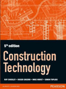 Construction Technology av Roger Greeno, R. Chudley, Simon Topliss og Mike Hurst (Heftet)