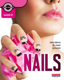 Level 2 Nails student book av Lisa Kniveton, Lindsey Anderson og Alice Avenell (Heftet)