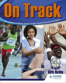 Bizley:On Track:The Complete Caribbean Guide to Health, Physical Education and Sports av Kirk Bizzley (Blandet mediaprodukt)