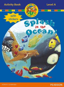 Jamboree Storytime Level A: Splash in the Ocean Activity Book with Stickers av Bill Laar, Jackie Holderness og Neil Griffiths (Blandet mediaprodukt)