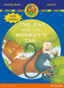 Jamboree Storytime Level B: The Cat and the Monkey's Tail Activity Book with Stickers av Bill Laar, Jackie Holderness og Neil Griffiths (Blandet mediaprodukt)