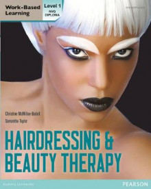 NVQ Diploma Hairdressing and Beauty Therapy Candidate Handbook: Level 1 av Christine McMillan-Bodell og Samantha Taylor (Heftet)