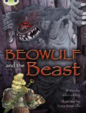 Bug Club Independent Fiction Year 4 Grey A Beowulf and the Beast av Julia Golding (Heftet)