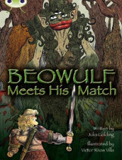 Bug Club Independent Fiction Year 4 Grey B Beowulf Meets His Match av Julia Golding (Heftet)