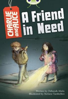 BC Grey B/4C Charlie and Alice A Friend In Need (Heftet)