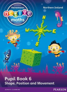 Heinemann Active Maths Northern Ireland - Key Stage 1 - Beyond Number - Pupil Book 6 - Shape, Position and Movement av Lynda Keith, Steve Mills og Hilary Koll (Heftet)