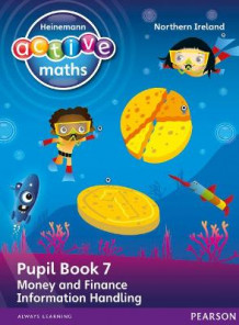 Heinemann Active Maths Northern Ireland - Key Stage 1 - Beyond Number - Pupil book 7 - Money, Finance and Information Handling av Lynda Keith, Steve Mills og Hilary Koll (Heftet)