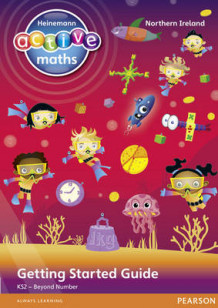 Heinemann Active Maths Northern Ireland - Key Stage 2 - Beyond Number - Getting Started Guides av Lynda Keith, Amy Sinclair og Fran Mosley (Heftet)