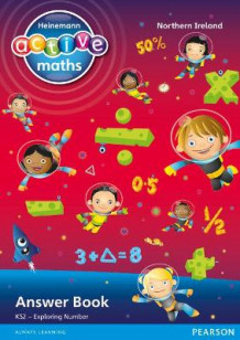 Heinemann Active Maths Northern Ireland - Key Stage 2 - Exploring Number - Answer Book (Heftet)