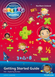 Heinemann Active Maths Northern Ireland - Key Stage 2 - Exploring Number - Getting Started Guide av Amy Sinclair og Peter Gorrie (Heftet)
