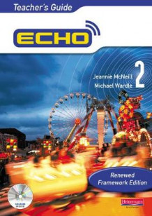 Echo 2: Teacher's Guide av Jeannie McNeill og Michael Wardle (Blandet mediaprodukt)