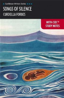 CWS: Songs of Silence with Csec Study Notes (Heinemann) av Curdella Forbes og Rosemarie Stewart (Heftet)