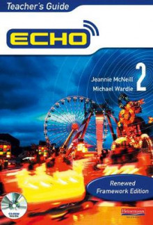 Echo Express 2 Teacher's Guide Renewed: 2 av Jeannie McNeill og Michael Wardle (Blandet mediaprodukt)