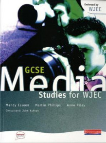 GCSE Media Studies for WJEC Student Book (Heftet)