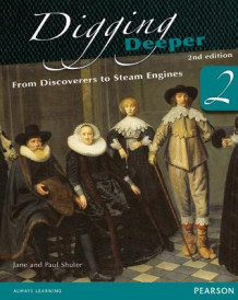 Digging Deeper: From Discoverers to Steam Engines: Student Book Book 2 av Jane Shuter og Paul Shuter (Heftet)