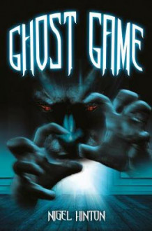 Ghost Game Class Pack av Nigel Hinton og David Grant (Blandet mediaprodukt)
