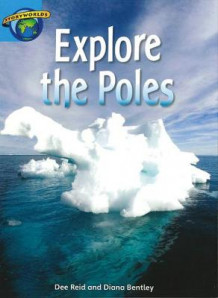 Fact World Stage 9: Explore the Poles (Heftet)
