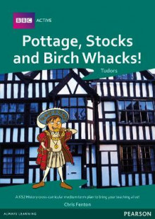Pottage, Stocks and Birch Whacks Medium Term Planning Pack av Sallie Purkis og Jayne Woodhouse (Blandet mediaprodukt)
