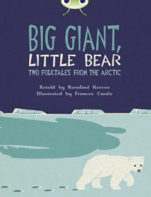 BC Brown B/3B Big Giant, Little Bear av Rosalind Kerven (Heftet)