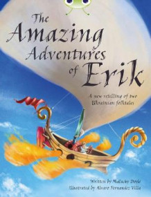 BC Grey A/3A the Amazing Adventures of Erik av Malachy Doyle (Heftet)