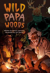 Bug Club Independent Fiction Year 6 Red B Wild Papa Woods av Patrice Lawrence (Heftet)