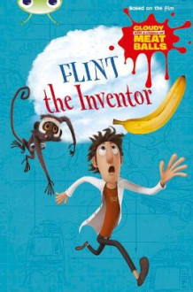Cloudy with a Chance of Meatballs: Flint the Inventor Gold A/2B av Catherine Baker (Heftet)