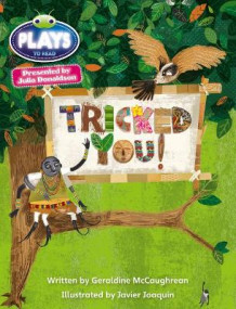 Julia Donaldson Plays Blue (KS2)/4B-4A Tricked You! av Geraldine McCaughrean (Heftet)