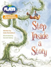 Julia Donaldson Plays Step Inside a Story: Brown/3c-3b av Julia Donaldson (Heftet)