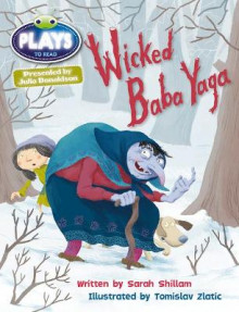 Julia Donaldson Plays Brown/3C-3B Wicked Baba Yaga: Brown/3c-3b av Sarah Shillam (Heftet)