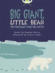 Big Giant, Little Bear: Brown B/3b av Rosalind Kerven (Blandet mediaprodukt)