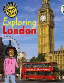 Exploring London: Non-Fiction Orange A/1a av Alison Hawes (Blandet mediaprodukt)