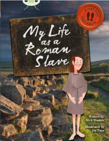Bug Club Non-fiction Brown B/3B In His Shoes: My Life as a Roman Slave 6-pack av Nick Hunter (Blandet mediaprodukt)