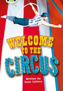 Welcome to the Circus: Non-Fiction Turquoise A/1a av Sean Callery (Blandet mediaprodukt)