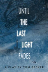 Omslag - Until the Last Light Fades (School Edition)
