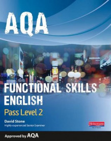 AQA Functional English Student Book: Pass Level 2 av David Stone (Heftet)