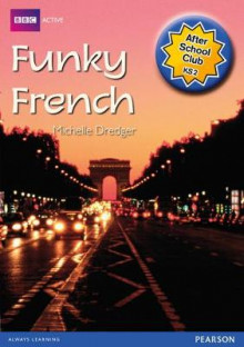 ASC Funky French After School Club Pack av Daniele Bourdais og Sue Finnie (Blandet mediaprodukt)