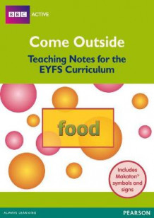 Food Come Outside EYFS Teachers Pack (Blandet mediaprodukt)