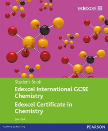 Edexcel International GCSE/Certificate Chemistry Student Book and Revision Guide pack av Jim Clark og Cliff Curtis (Blandet mediaprodukt)