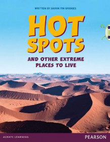Bug Club Comprehension Y3 Hot Spots and Other Extreme Places to Live av Shirin Yim Bridges (Heftet)